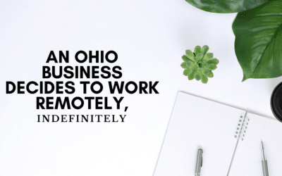 Press Release: An Ohio Business Decides to Work Remotely, Indefinitely