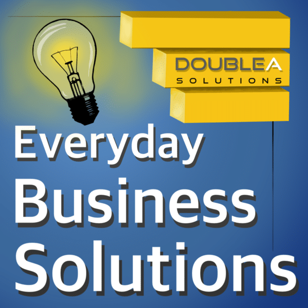 Everyday Business Solutions Podcast Thumbnail
