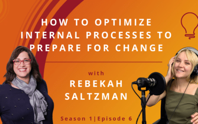 How To Optimize Internal Processes To Prepare For Change