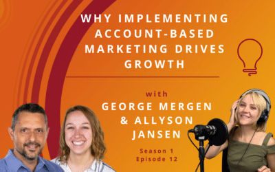 Why Implementing Account-Based Marketing Drives Growth
