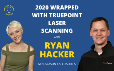 2020 Wrapped with TruePoint Laser Scanning