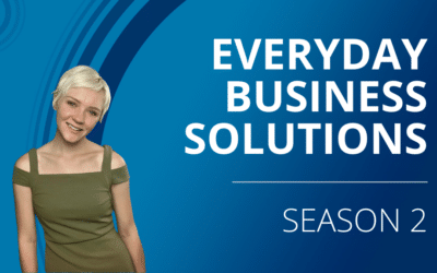 Everyday Business Solutions Podcast: Season 2 – Continuous Connections