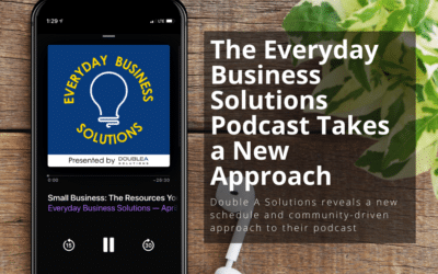 The Everyday Business Solutions Podcast Takes a New Approach